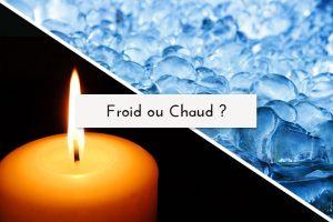 Froid ou Chaud ? Chronique de Jean-Pasal