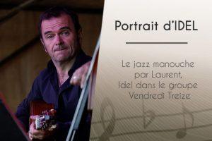 Le jazz manouche par Laurent, Idel dans le groupe Vendredi Treize