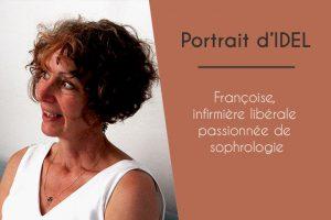 Portrait IDEL - Françoise, infirmière libérale passionnée de sophrologie