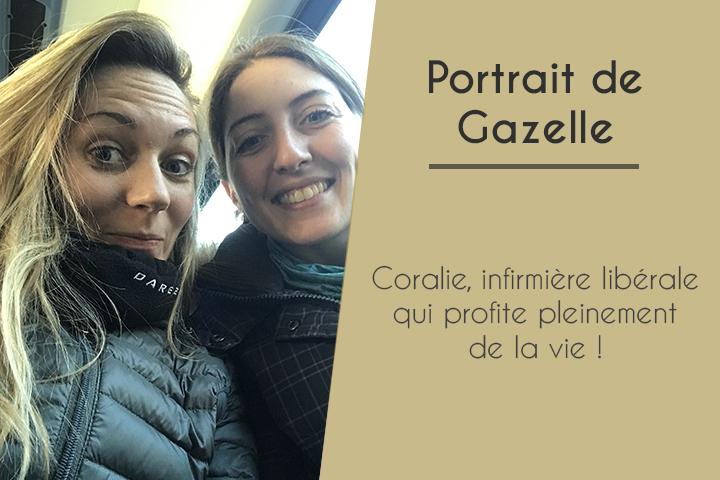 Coralie, infirmière libérale et Gazelle qui profite pleinement de la vie !