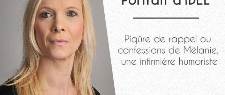 Piqûre de rappel ou confessions de Mélanie, une infirmière humoriste